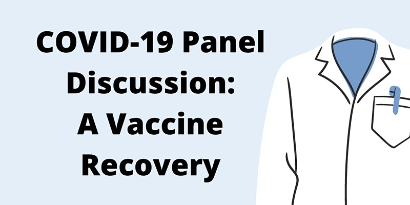 COVID-19 Panel Discussion: A Vaccine Recovery by Dalla Lana School of Public Health IDWG