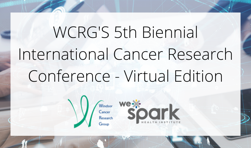 WCRG's 5th Biennial International Cancer Research Conference - Virtual Edition.