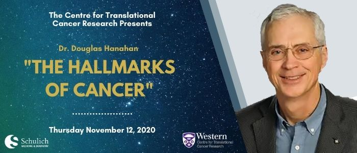 The Centre for Translational Cancer Research presents Dr. Douglas Hanahan